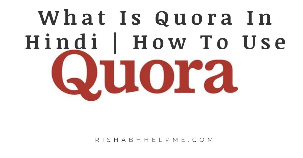 what is quora in hindi quora kya hai